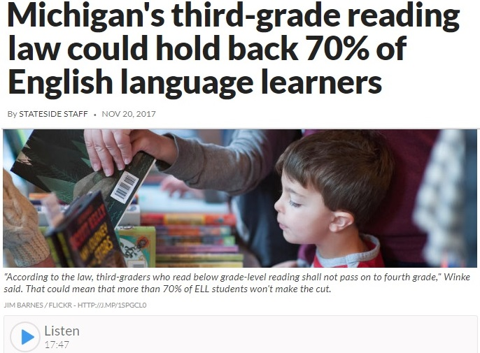 http://michiganradio.org/post/michigans-third-grade-reading-law-could-hold-back-70-english-language-learners